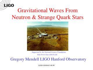 Gregory Mendell LIGO Hanford Observatory