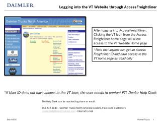 *If User ID does not have access to the VT Icon, the user needs to contact FTL Dealer Help Desk: