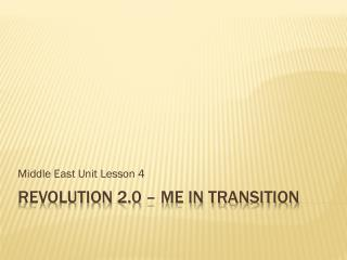 Revolution 2.0 – ME in Transition