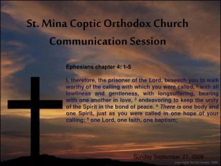 St. Mina Coptic Orthodox Church Communication Session