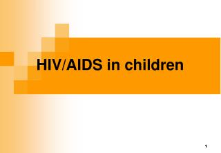 HIV/AIDS in children