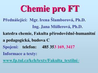 Chemie pro FT