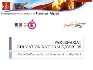PARTENARIAT EDUCATION NATIONALE/SDIS 05