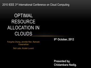 Optimal Resource Allocation in Clouds