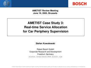 AMETIST Case Study 3: Real-time Service Allocation for Car Periphery Supervision