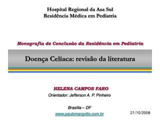 Doença Celíaca: revisão da literatura