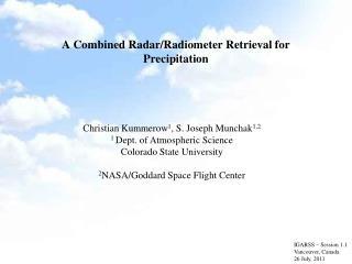 A Combined Radar/Radiometer Retrieval for Precipitation