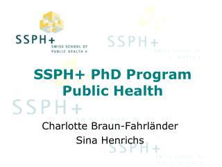 SSPH+ PhD Program Public Health