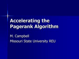 Accelerating the Pagerank Algorithm