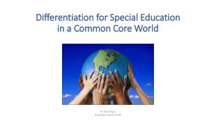 Differentiation for Special Education in a Common Core World