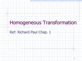 Homogeneous Transformation