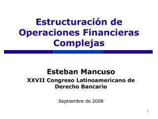 Estructuración de Operaciones Financieras Complejas