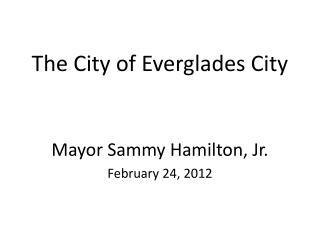 The City of Everglades City