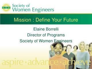 Mission : Define Your Future