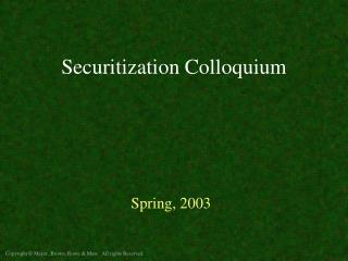 Securitization Colloquium