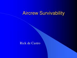Aircrew Survivability