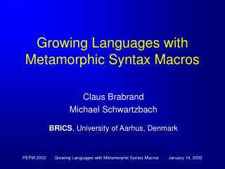 Growing Languages with Metamorphic Syntax Macros