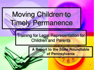 Moving Children to Timely Permanence