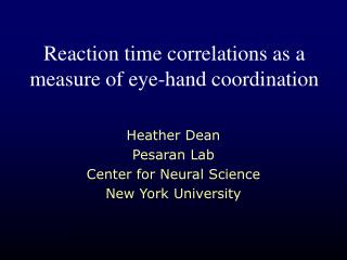 Reaction time correlations as a measure of eye-hand coordination