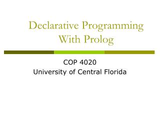 Declarative Programming With Prolog