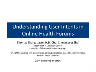 Understanding User Intents in Online Health Forums