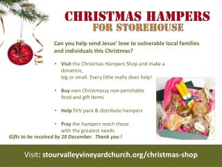 Visit  the Christmas Hampers Shop and make a donation,