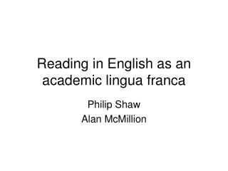 Reading in English as an academic lingua franca