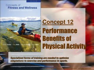 Concept 12 Performance Benefits of  Physical Activity