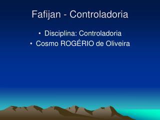 Fafijan - Controladoria