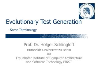 Evolutionary Test Generation - Some Terminology