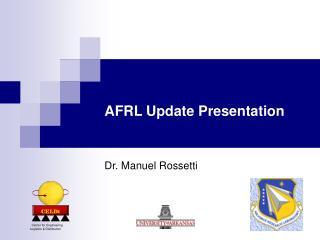 AFRL Update Presentation