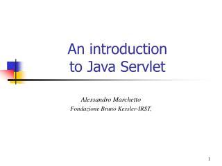 An introduction  to Java Servlet