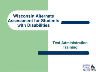Wisconsin Alternate Assessment for Students with Disabilities
