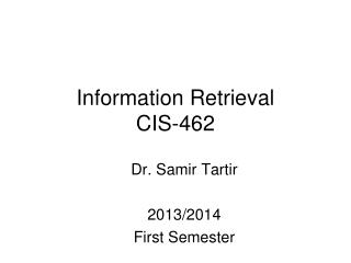 Information Retrieval CIS-462