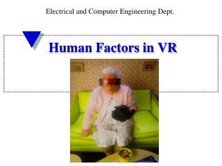 Human Factors in VR