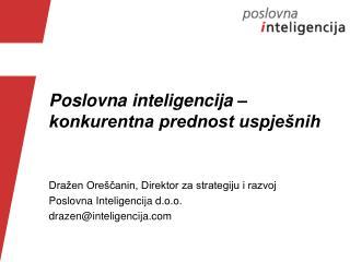 Poslovna inteligencija –  konkurentna prednost uspješnih