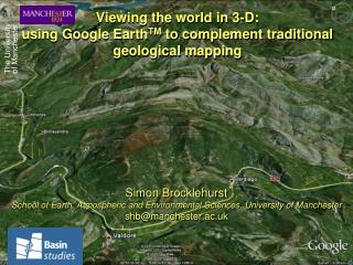 Viewing the world in 3-D: using Google Earth TM  to complement traditional geological mapping