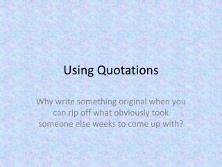 Using Quotations