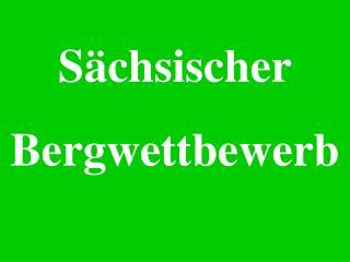 Sächsischer Bergwettbewerb