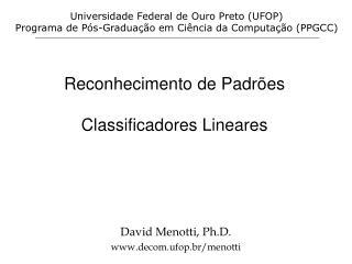 Reconhecimento de Padrões Classificadores Lineares