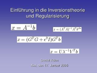 Einf�hrung in die Inversionstheorie und Regularisierung