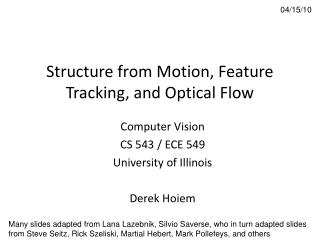 Structure from Motion, Feature Tracking, and Optical Flow