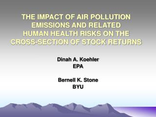 Dinah A. Koehler EPA Bernell K. Stone BYU