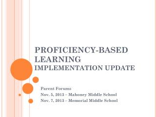 PROFICIENCY-BASED LEARNING IMPLEMENTATION UPDATE