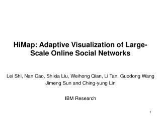 HiMap: Adaptive Visualization of Large-Scale Online Social Networks