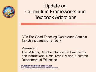 Update on Curriculum Frameworks and Textbook Adoptions