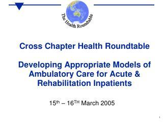 15 th  – 16 TH  March 2005