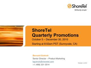 ShoreTel Quarterly Promotions