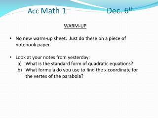 Acc  Math 1 Dec.  6 th