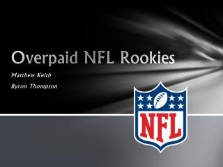 Overpaid NFL Rookies
